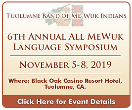 Tuolumne Me-Wuk Language Symposium November 2019